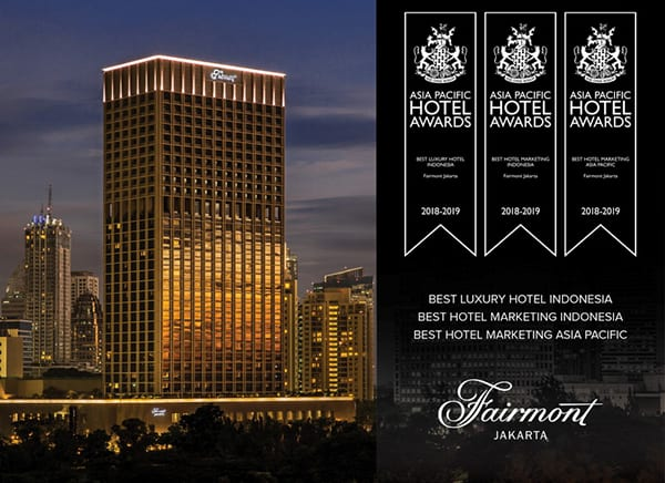 Fairmont Jakarta Received International Hotel Awards 2018 International Property Awards